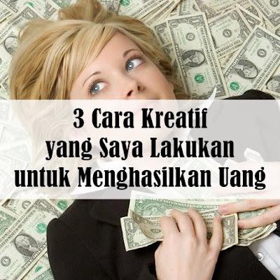 cara kreatif menghasilkan uang