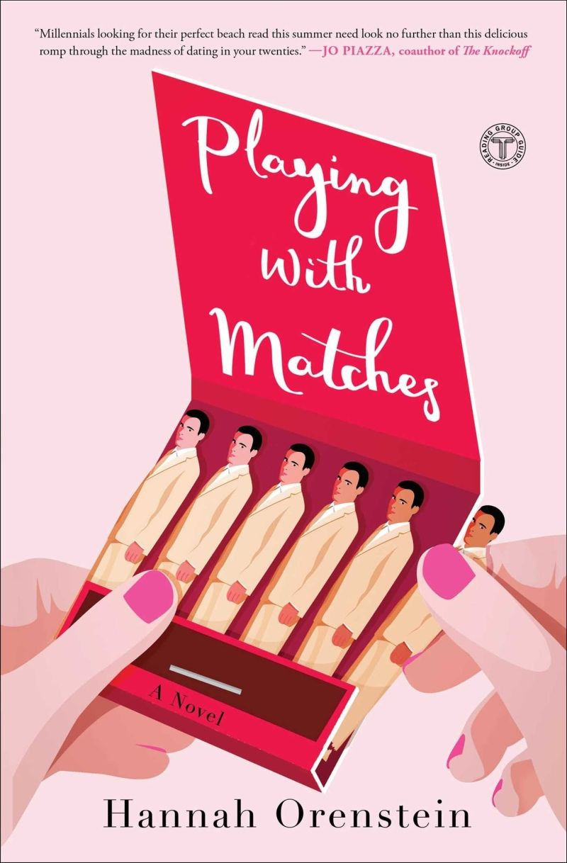 Playing with Matches by Hannah Orenstein
