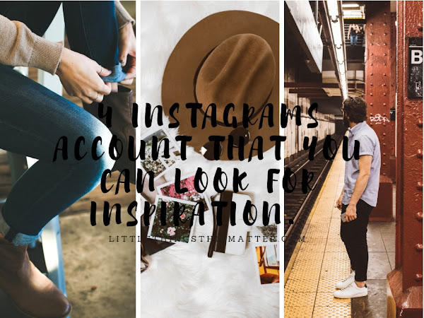 4 Instagrams Account That You Can Look for Inspiration.