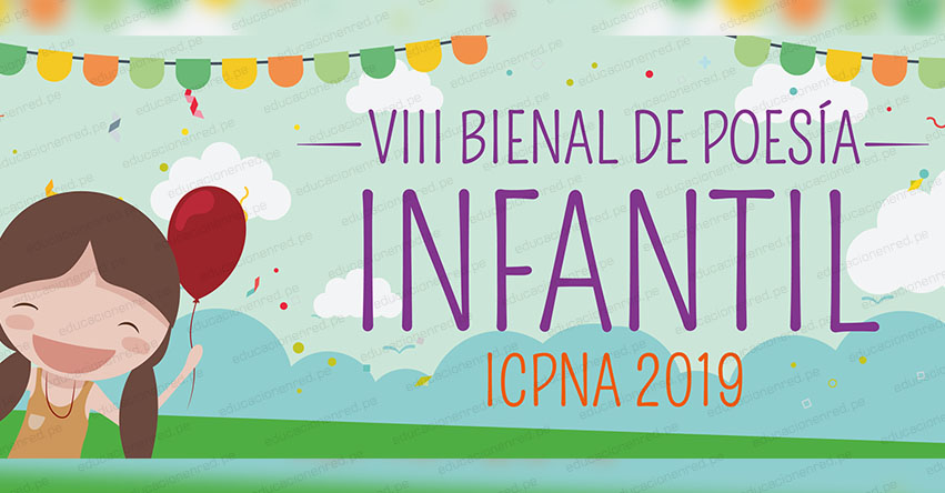 ICPNA Convoca a la VIII Bienal de Poesía Infantil 2019 - www.icpna.edu.pe