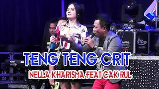Nella kharisma Feat Cak Rul - Teng Teng Crit