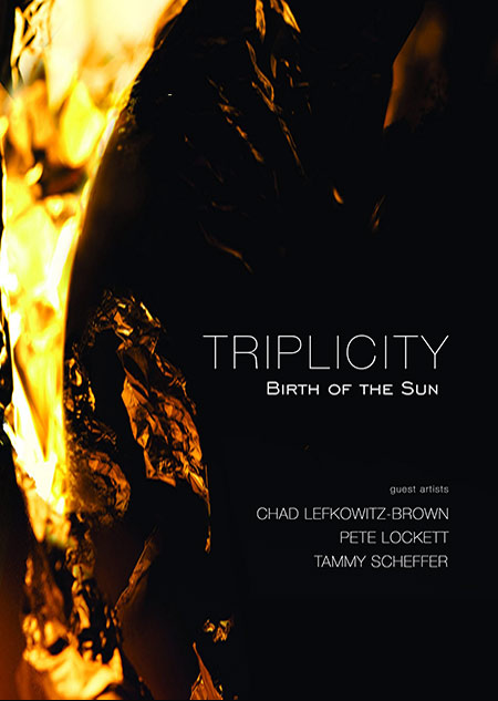 "Triplicity "" Birth of the Sun """