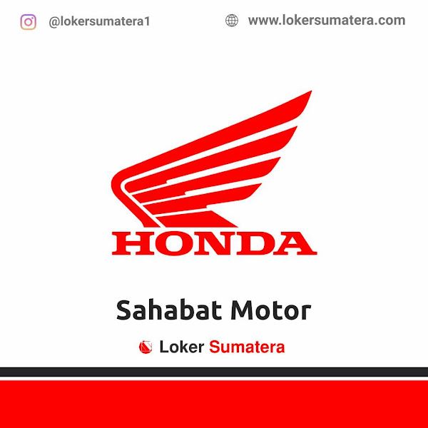 Lowongan Kerja Padang, Sahabat Motor Group Juli 2021