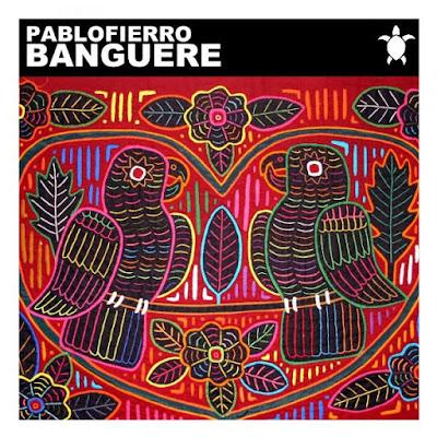 Pablo Fierro - Banguere (Original Mix)