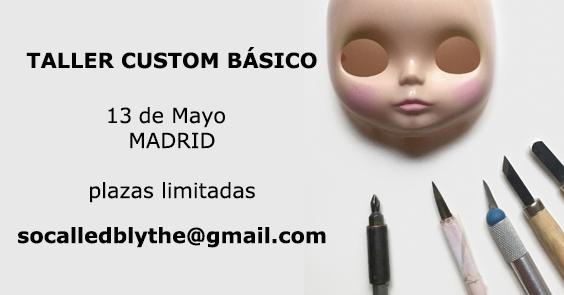 taller custom básico Blythe en Madrid