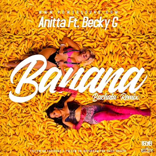 https://www.pow3rsound.com/2019/05/anitta-ft-becky-g-banana-bachata-remix.html