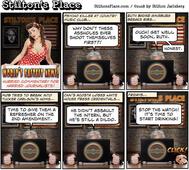 stilton's place, stilton, political, humor, conservative, cartoons, jokes, hope n' change, ginsburg, shooter, tucker carlson, acosta, busty ross