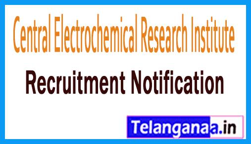 Central Electrochemical Research Institute CECRI Recruitment Notification