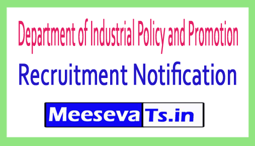 Department of Industrial Policy and Promotion DIPP Recruitment