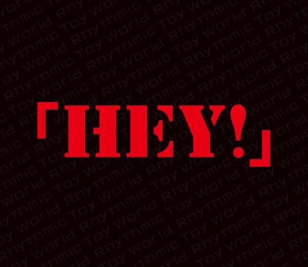 [Album] Rhythmic Toy World – 「HEY!」 (2016.07.06/MP3/RAR)