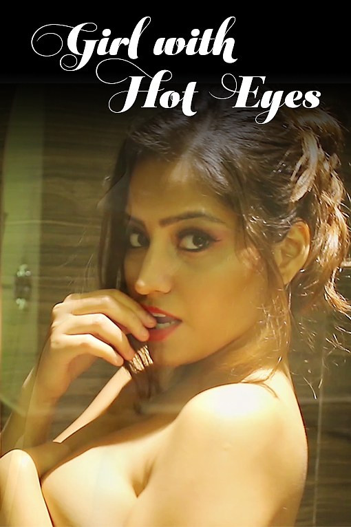 18+Girl With Hot Eyes (2020) English 1080p WEB-DL 250MB