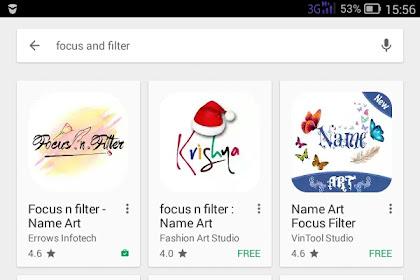 Seronok Pula Design Nama Dengan Aplikasi Focus n Filter!