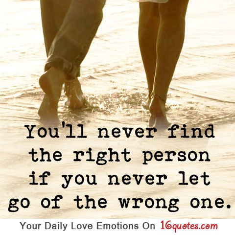 you will never meet the right person