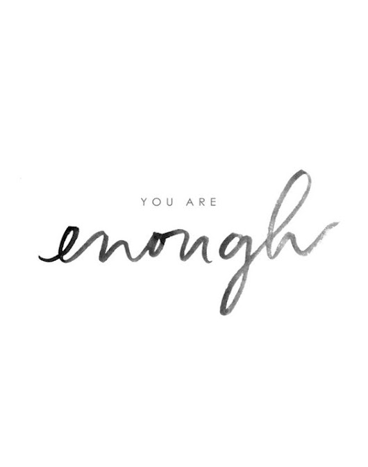 YOU ARE ENOUGH - You're Beautiful