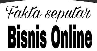 Fakta Bisnis Online yang penting diketahui