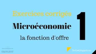 exercices corrigés microéconomie