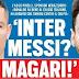 'Messi na Internazionale? Talvez': Jornal italiano destaca outra bomba na capa desta terça