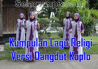 Update Terbaru Lagu Religi Versi Dangut Koplo Full Album Mp3 Terpopuler