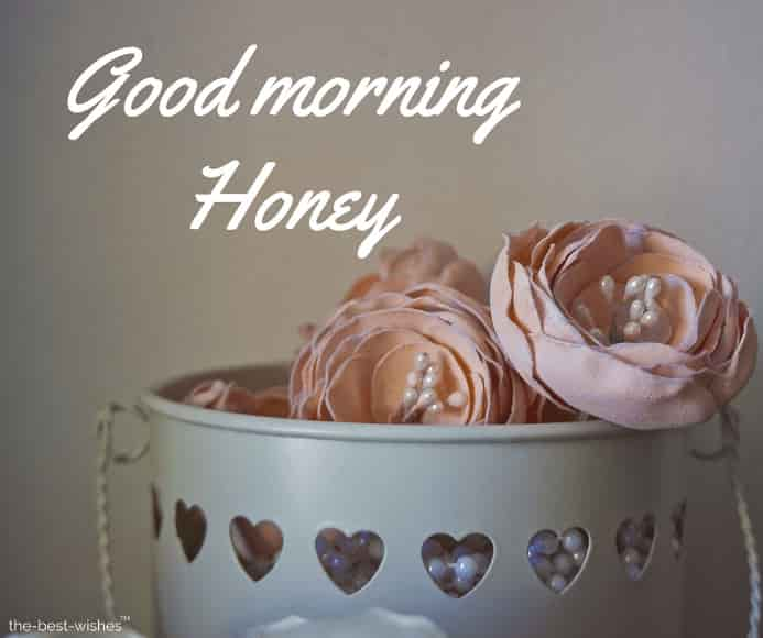 amazing good morning honey pic