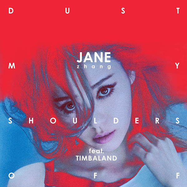 Jane Zhang - Dust My Shoulders Off (feat. Timbaland) - Single Cover