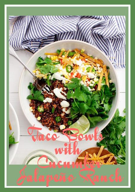 Taco Bowls with Cucumber Jalapeño Ranch.