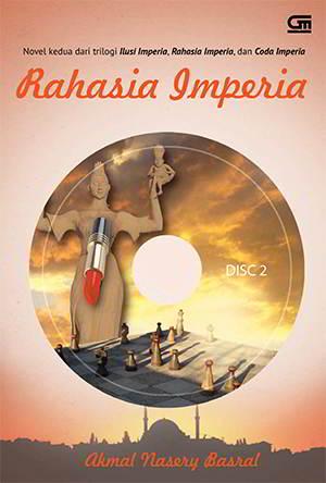 Rahasia Imperia PDF Karya Akmal Nasery Basral
