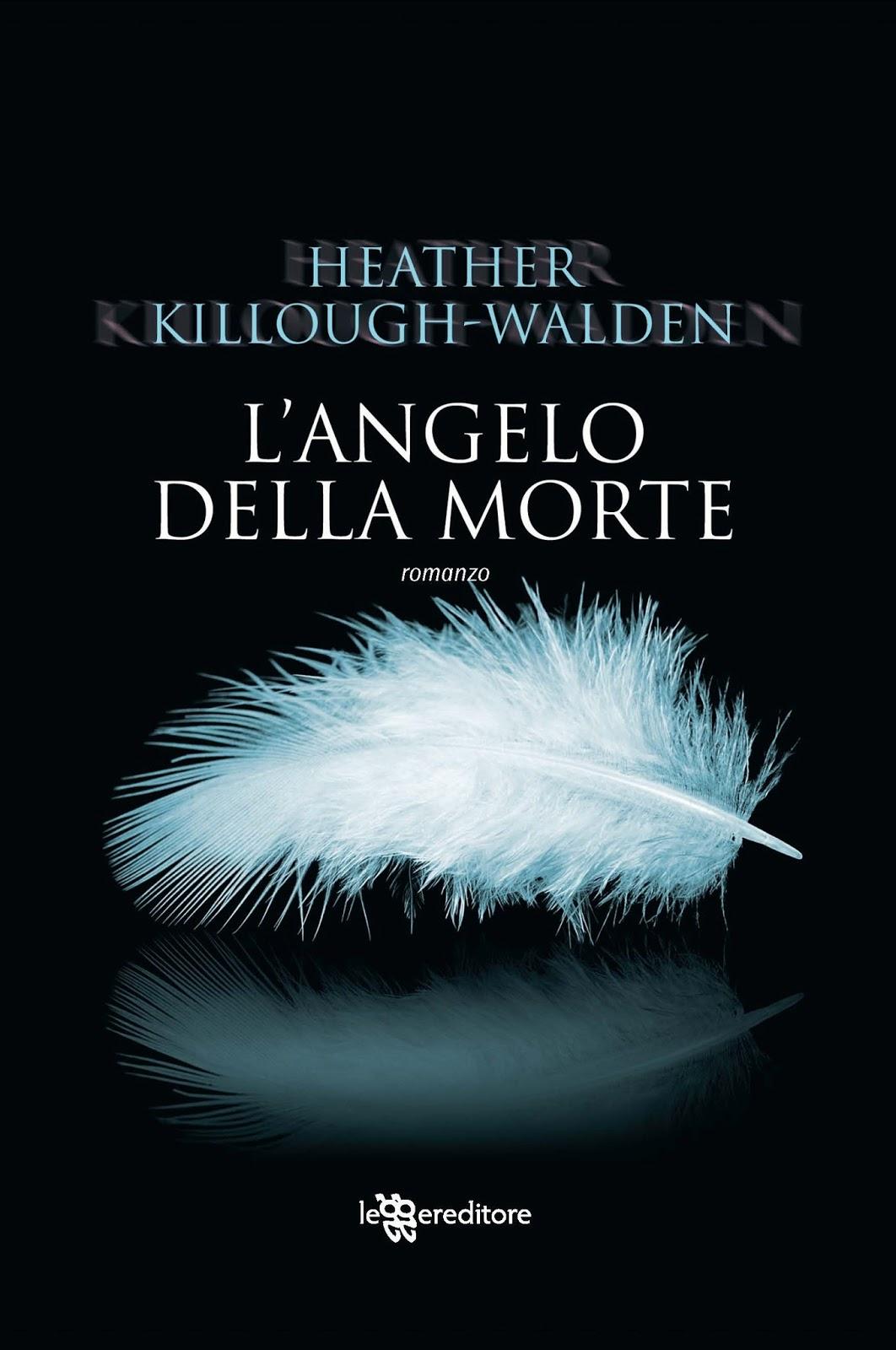 L'angelo della morte heather killough-walden