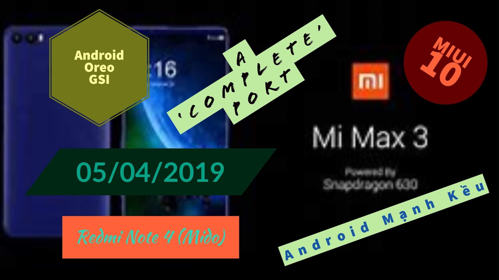 MIUI 10 Oreo GSI - 05/04/2019 - Redmi Note 4 (Mido) by Android Mạnh