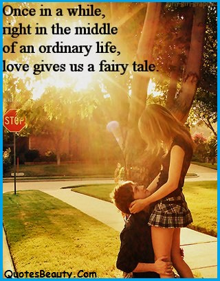 Love gives us a fairy tale alone quotes - QuotesBeautz