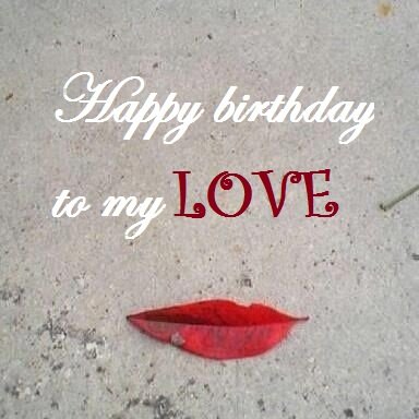 Happy bday my love image