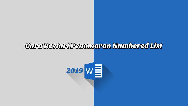 Cara Restart Penomoran Numbered List - Word 2019