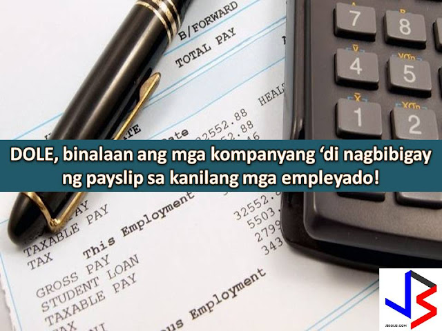 We all know that payslip is not just twice a month reminder of how much we are earning but also it states our salary for a particular period in a month.  With payslip, we can see our basic monthly salary, the number of days that we are present and absent, our total deduction that is mandated by the law such as Philhealth, SSS, Pag-IBIG contribution, etc.  And as a worker or employee, it is our right to have that piece of paper, twice a month or every pay day.