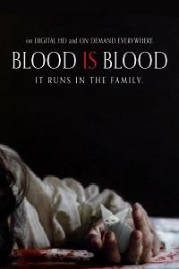 Watch Blood Is Blood Online Free in HD