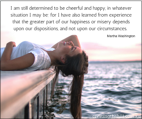 I am still determined to be cheerful and happy - Martha Washington quote
