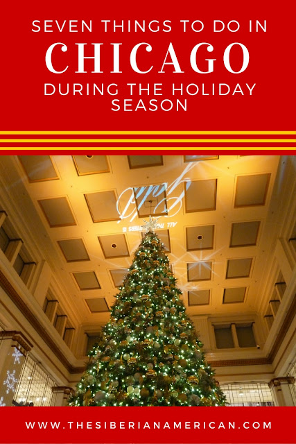 Going to Chicago during the holidays? Here are seven things you have to do!