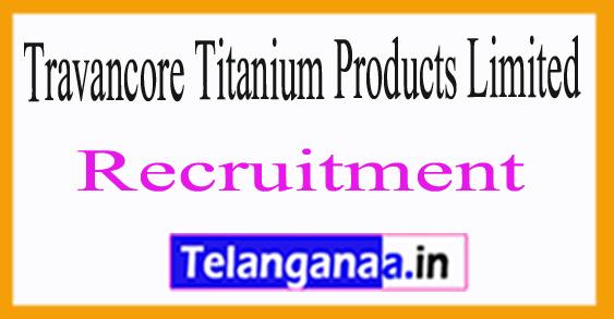 Travancore Titanium Products Limited Recruitment Notification 2017