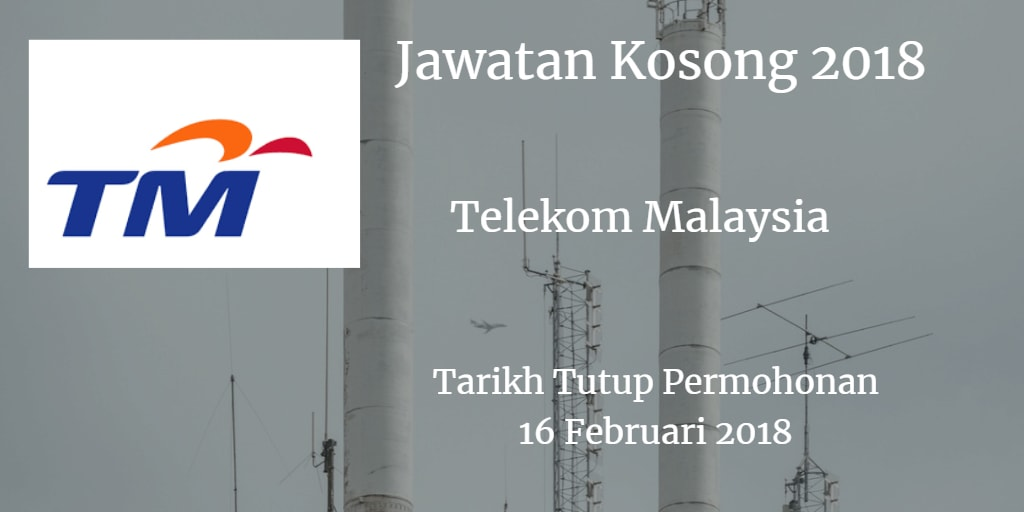 Jawatan Kosong TM 16 Februari 2018