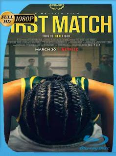 First Match (2018)HD [1080p] Latino [GoogleDrive] SilvestreHD