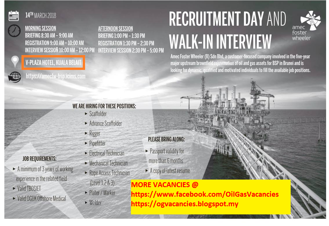 Oil &Gas Vacancies: WALK IN INTERVIEW - AMEC FW - KUALA BELAIT