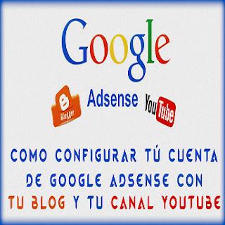 Google adsense con youtube y blogger