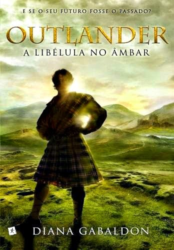 Outlander, A libélula no âmbar, Diana Gabaldon, Jamie e Claire, Editora Saída de Emergência