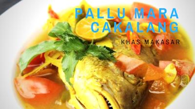 http://berjutaresep.blogspot.com/2016/11/pallu-mara-cakalang.html