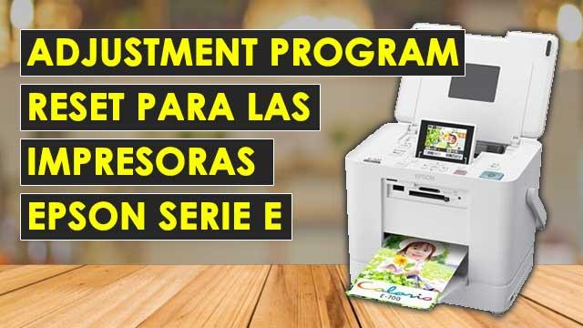 Reset para todas las impresoras EPSON E