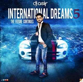 International-Dreams-5-The-Future-Continues-DJ-Asif