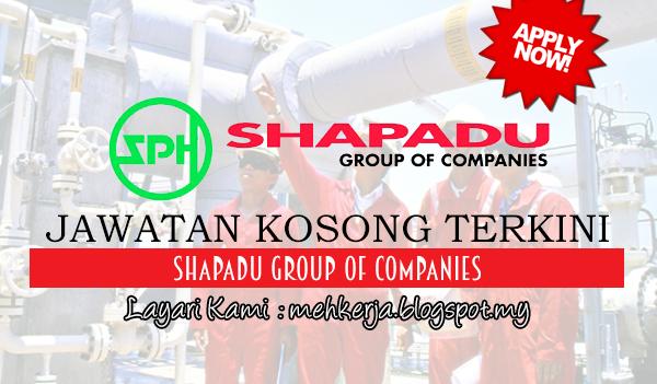 Jawatan Kosong Terkini 2017 di Shapadu Group Of Companies