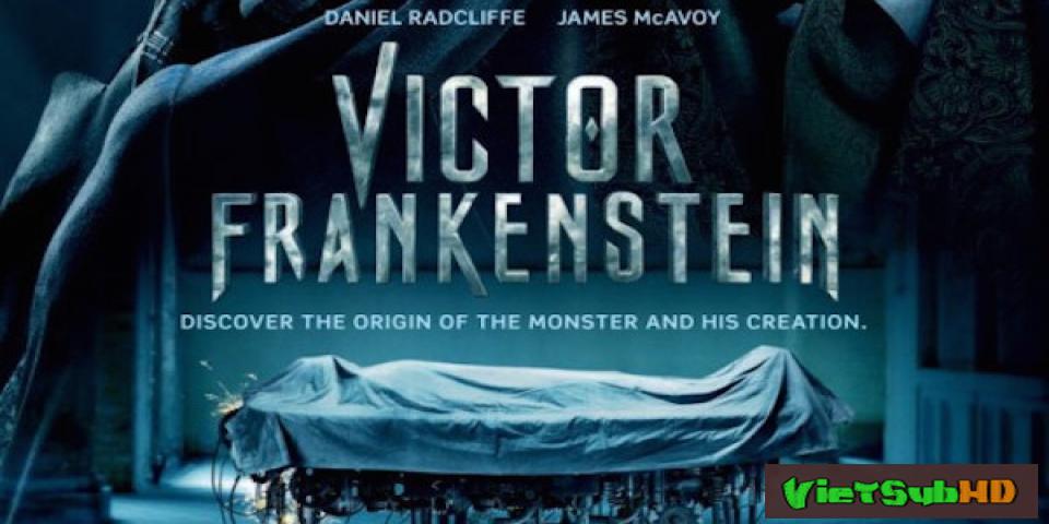 Phim Victor Frankenstein VietSub HD | Victor Frankenstein 2015
