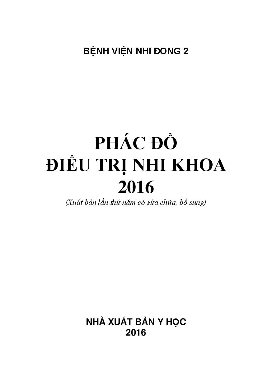 Phác đồ điều trị nhi khoa 2016 – BV Nhi Đồng 2