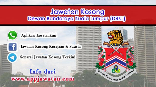 Jawatan Kosong Kerajaan di Dewan Bandaraya Kuala Lumpur (DBKL)