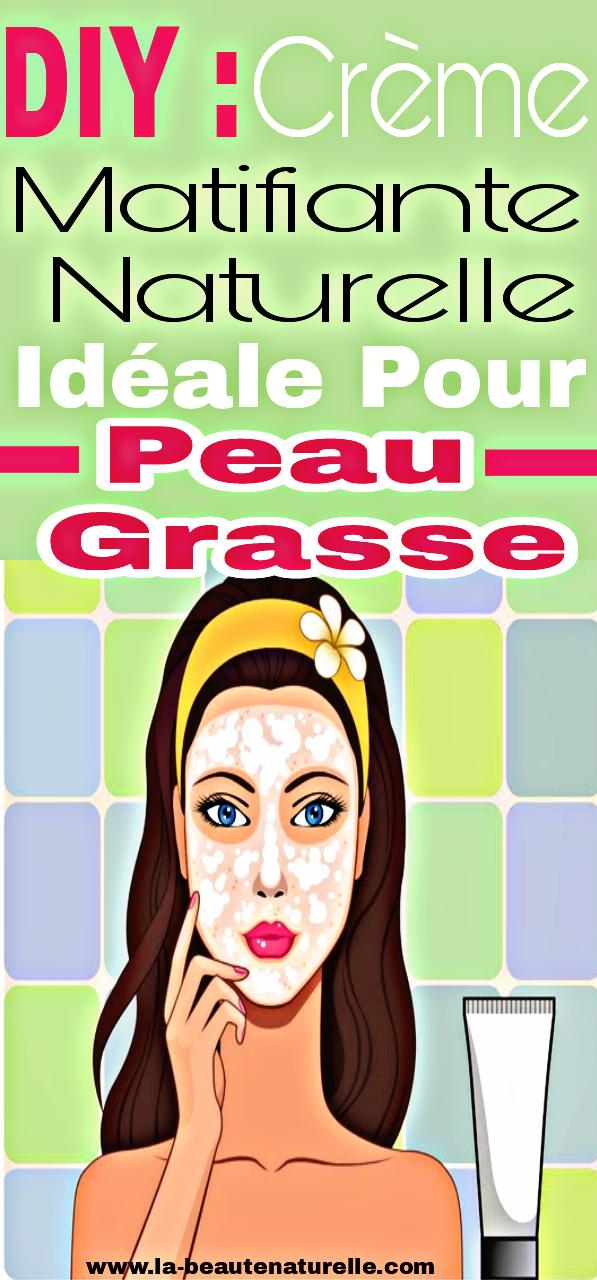 DIY : Crème matifiante naturelle idéale pour peau grasse