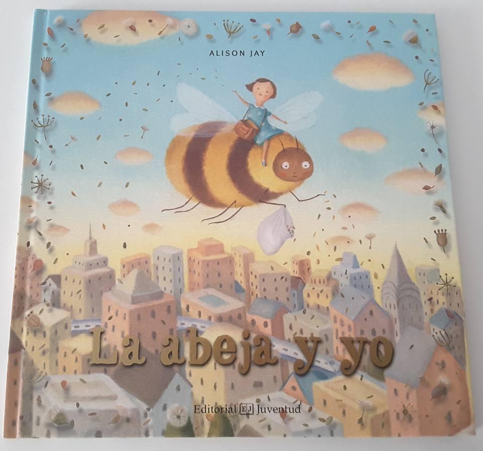Creciendo con libros y juegos: LA ABEJA Y YO, UN LIBRO PRECIOSO QUE ...